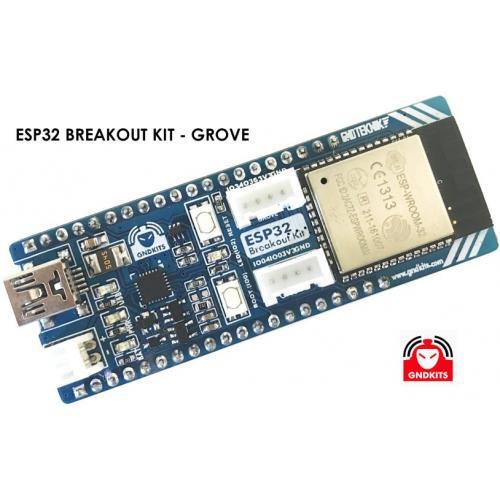 ESP32 BREAKOUT KIT - GROVE